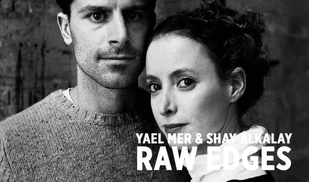 Yael Mer & Shay Alkalay